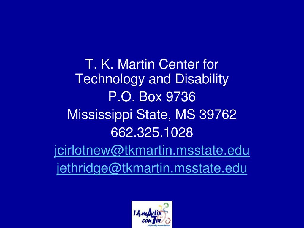 T. K. Martin Center for Technology and Disability