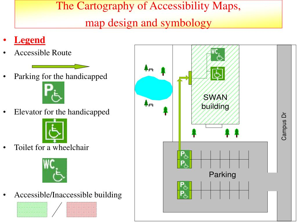 The Cartography of Accessibility Maps,