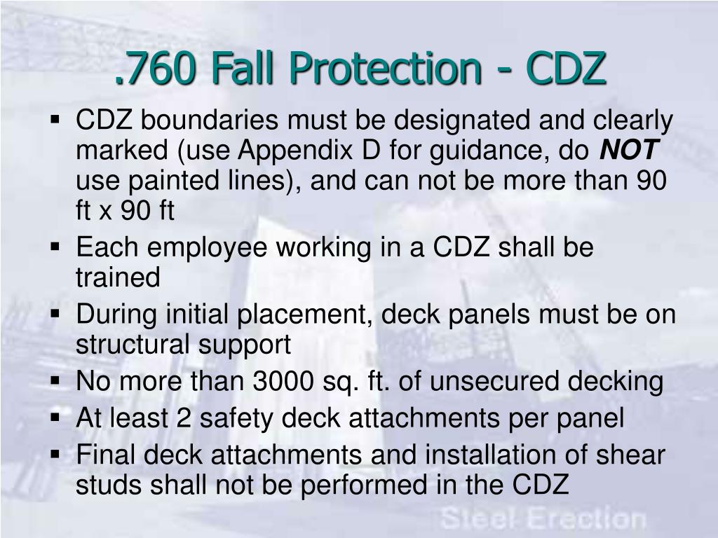 CDZ boundaries must be designated and clearly marked (use Appendix D for guidance, do