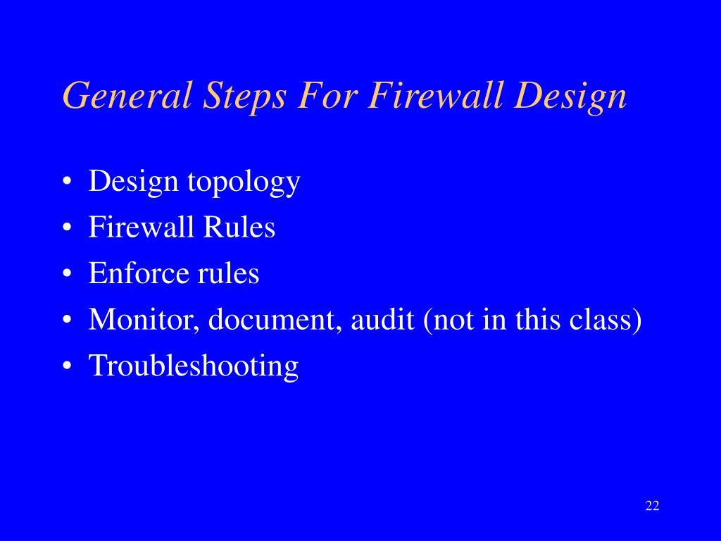General Steps For Firewall Design