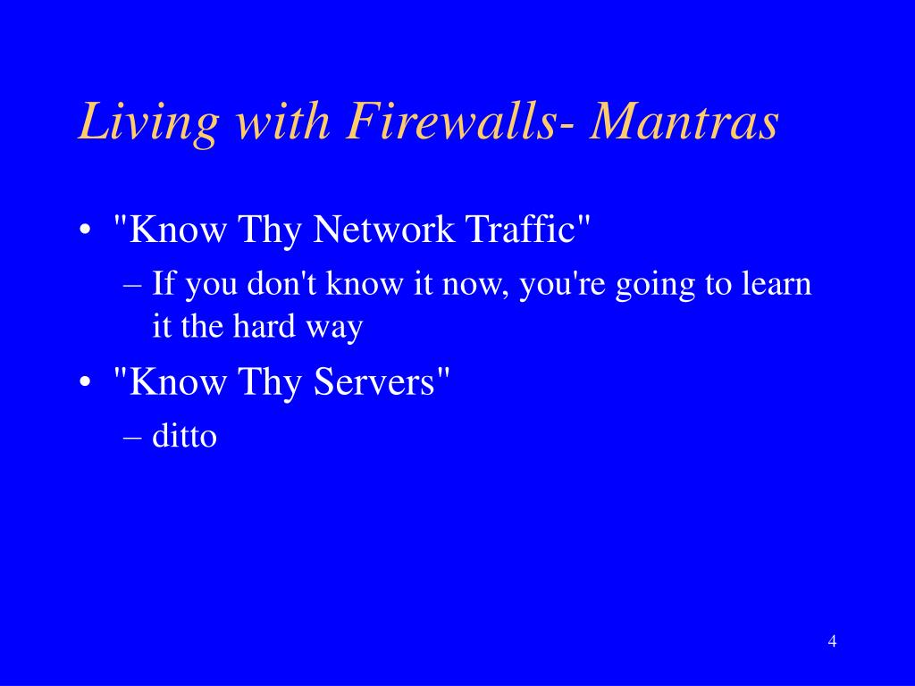 Living with Firewalls- Mantras