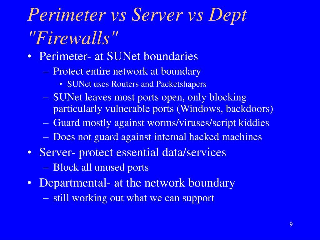 """Perimeter vs Server vs Dept """"Firewalls"""""""