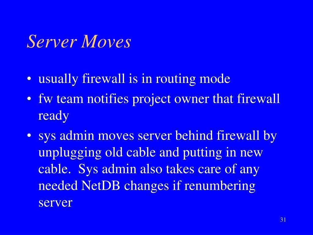 Server Moves