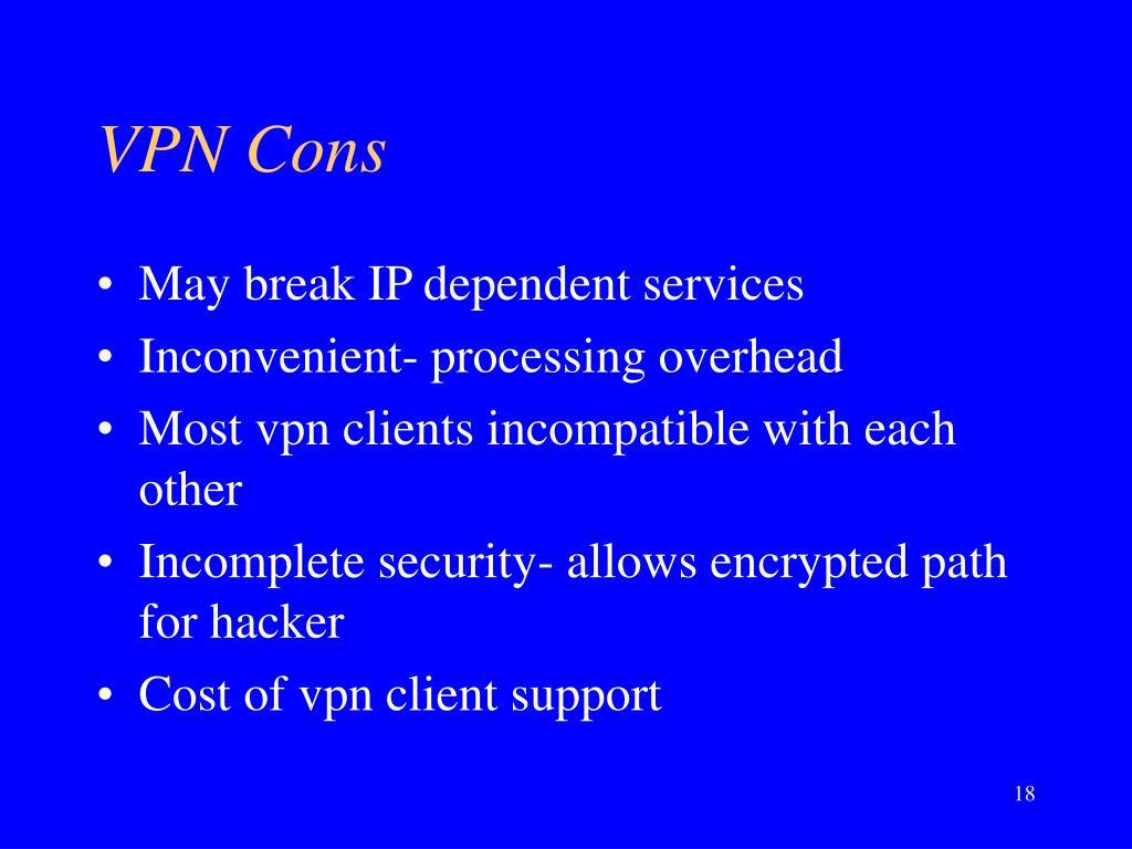 VPN Cons