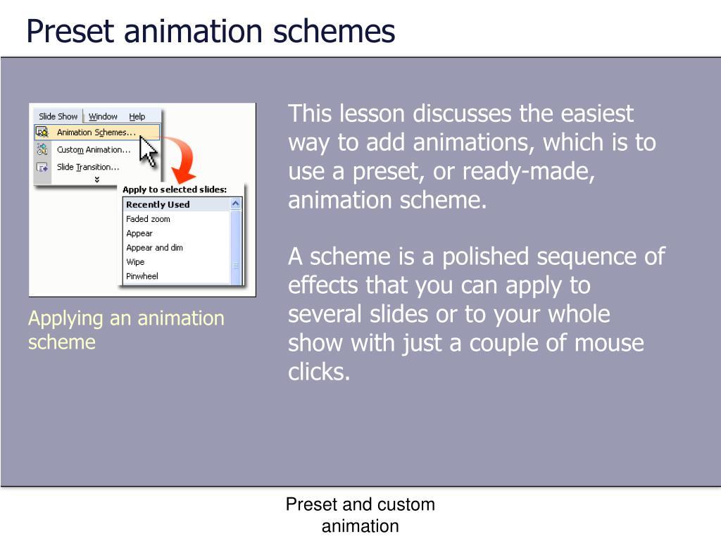 Preset animation schemes