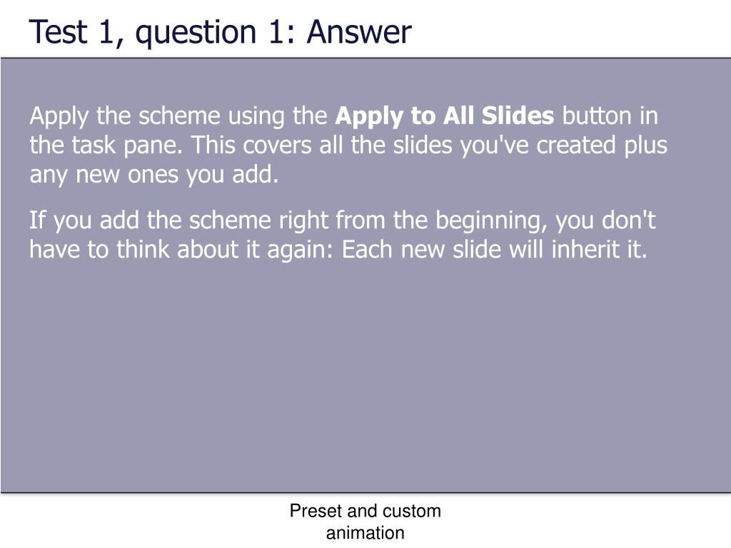 Test 1, question 1: Answer