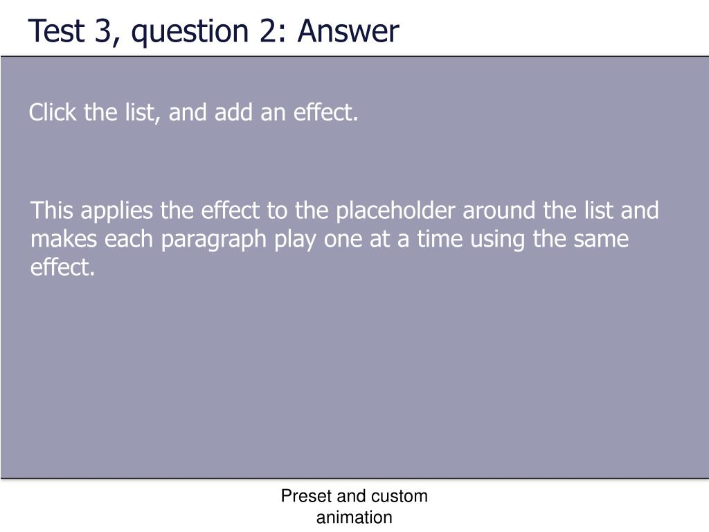 Test 3, question 2: Answer