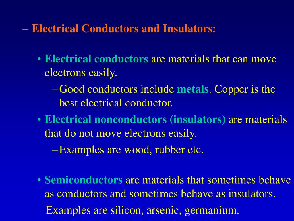 Electrical Conductors and Insulators: