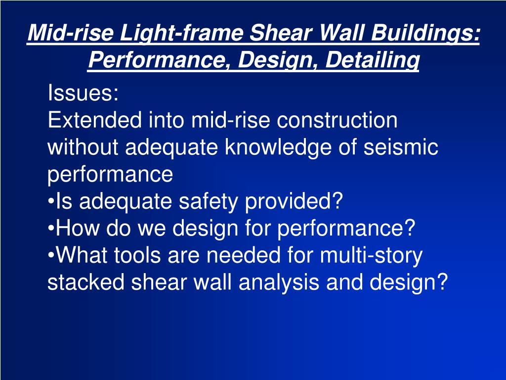 Mid-rise Light-frame Shear Wall Buildings: