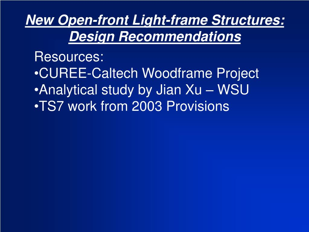 New Open-front Light-frame Structures: