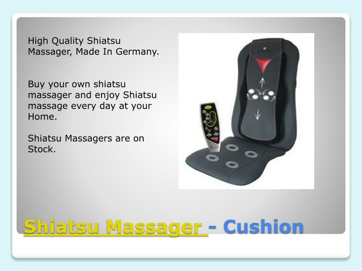 High Quality Shiatsu Massager, Made In Germany.