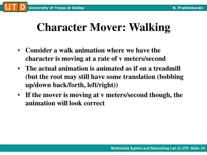 Character Mover: Walking