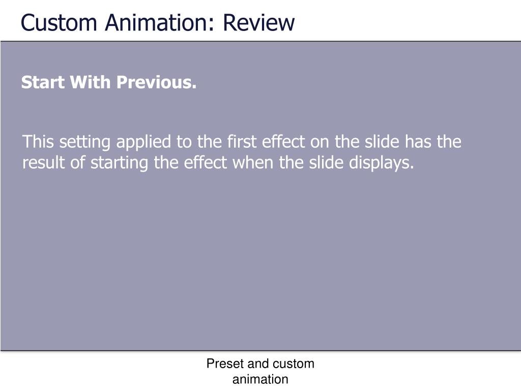 Custom Animation: Review