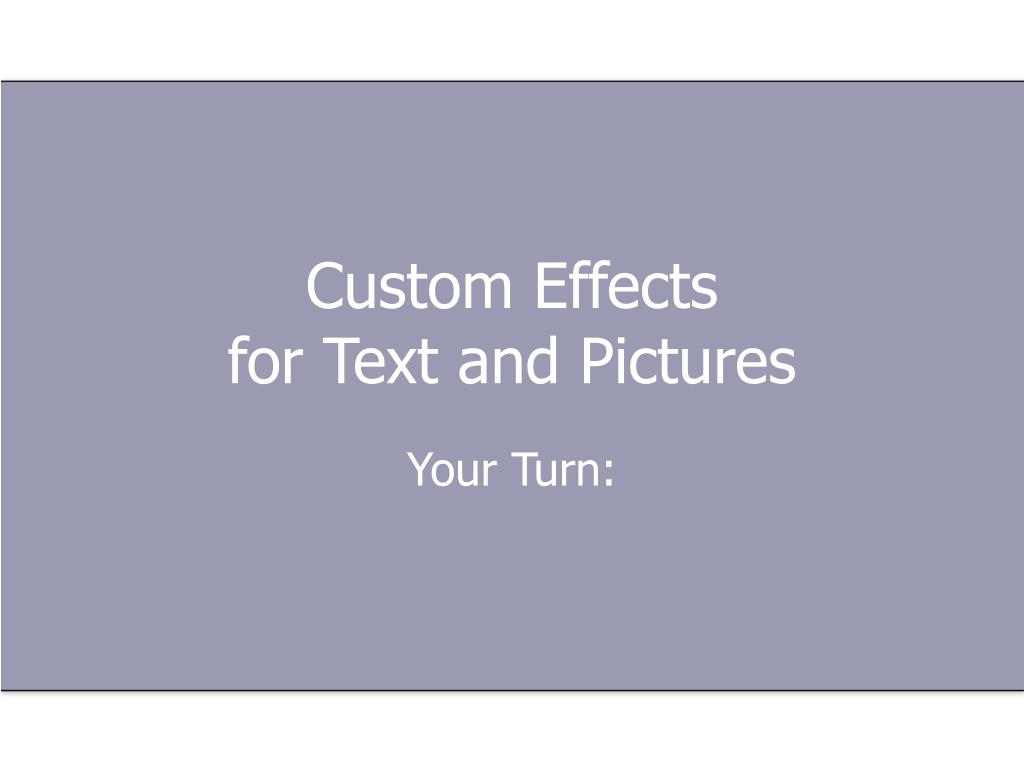 Custom Effects