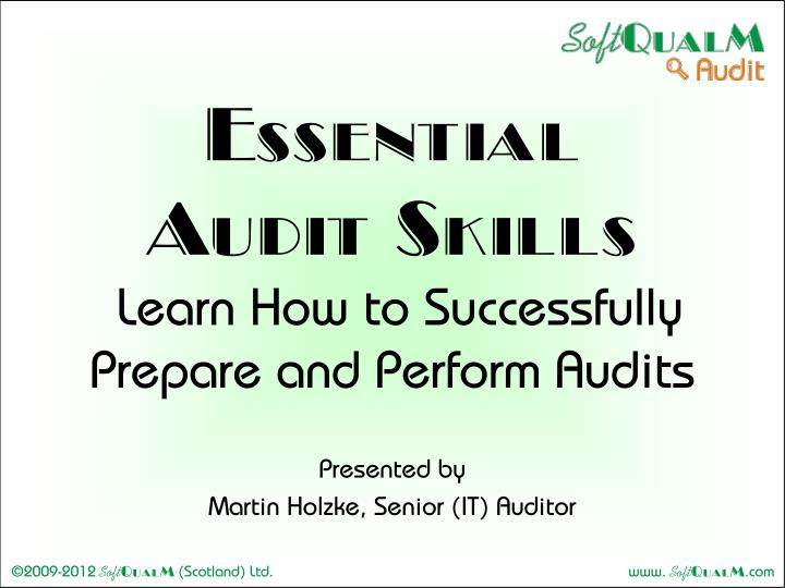 Essential audit skills learn how to successfully prepare and perform audits