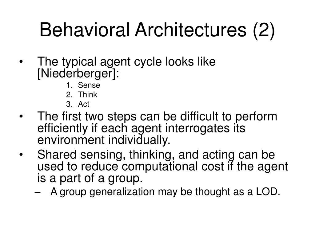 Behavioral Architectures (2)
