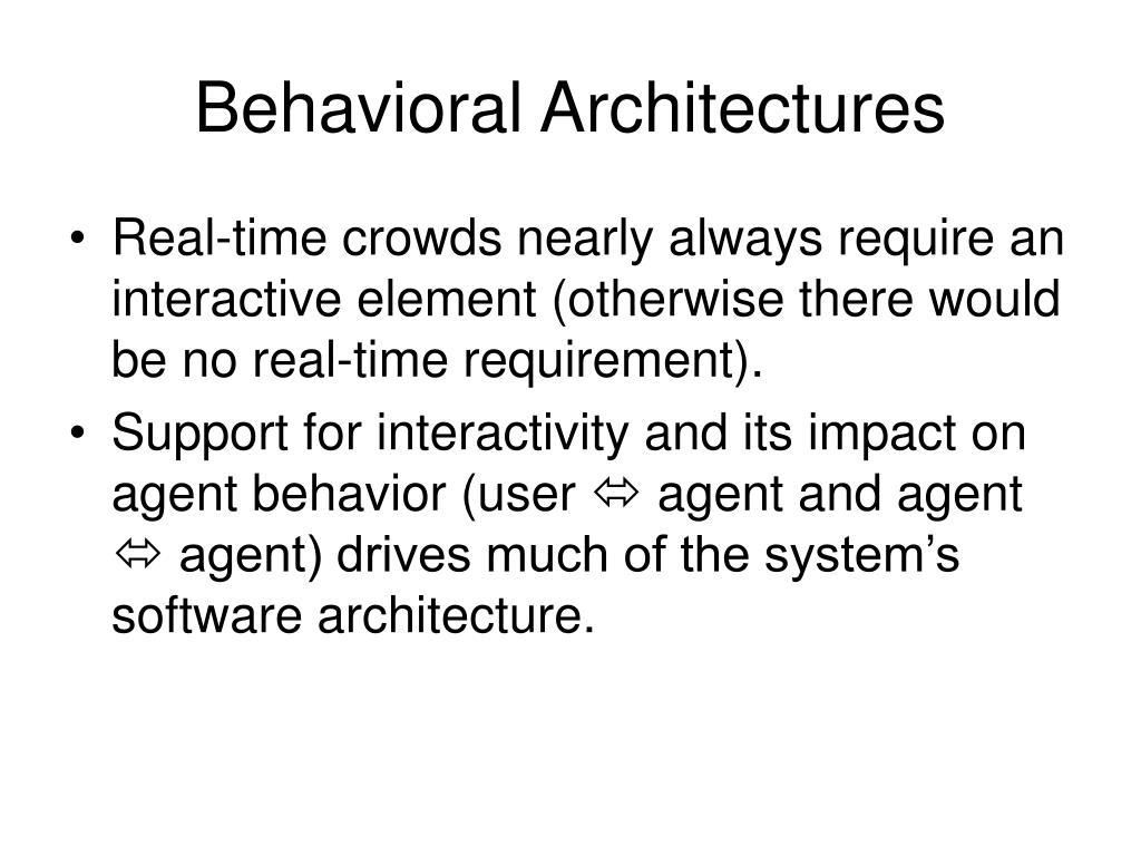 Behavioral Architectures