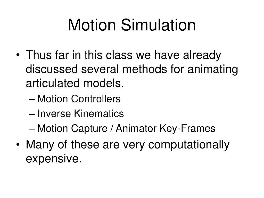 Motion Simulation