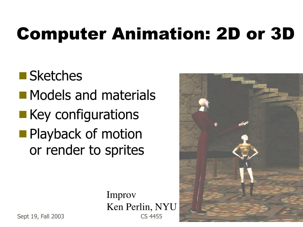Computer Animation: 2D or 3D