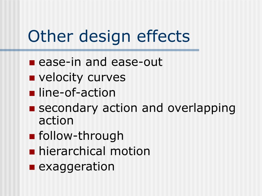 Other design effects