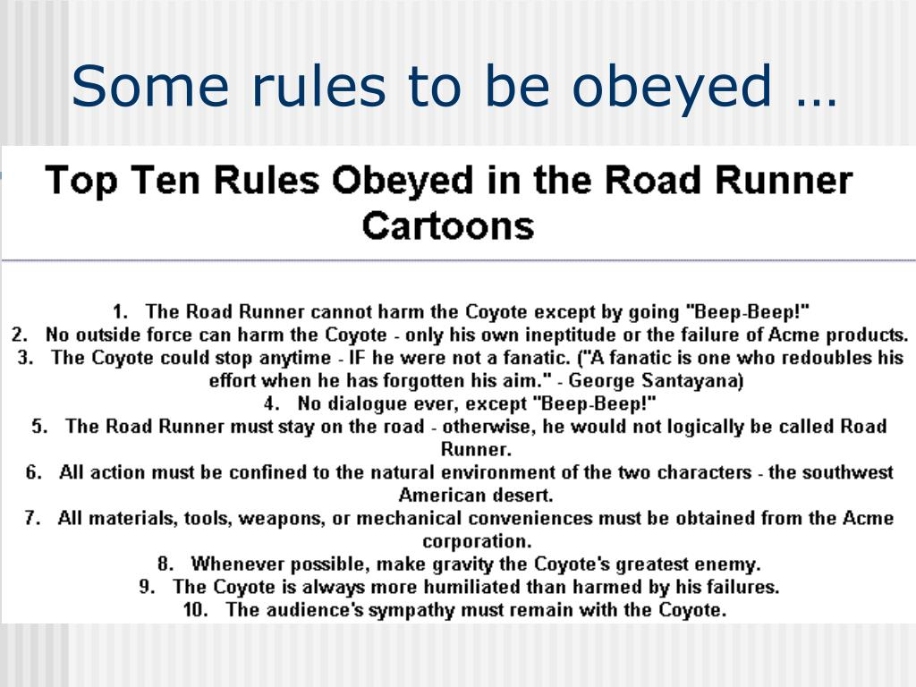 Some rules to be obeyed …