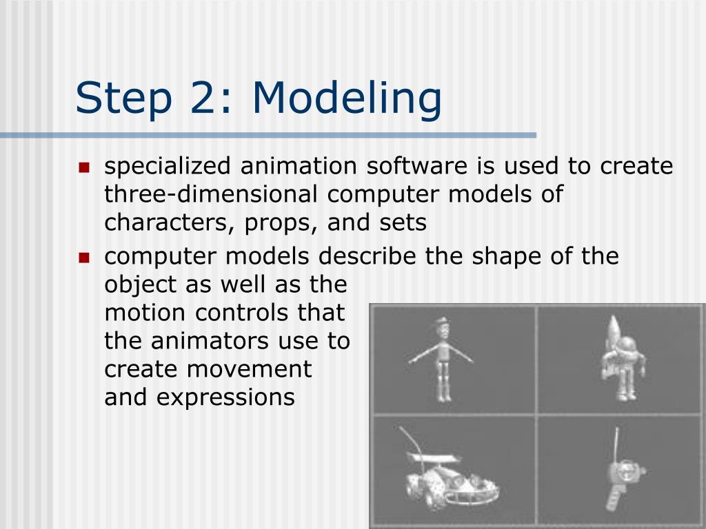 Step 2: Modeling