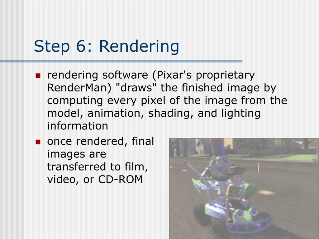 Step 6: Rendering