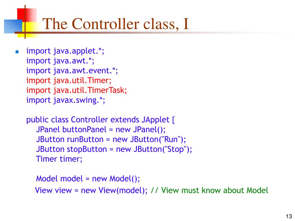 The Controller class, I
