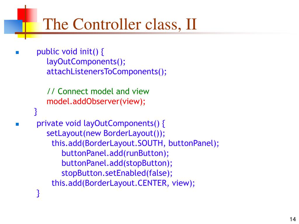 The Controller class, II