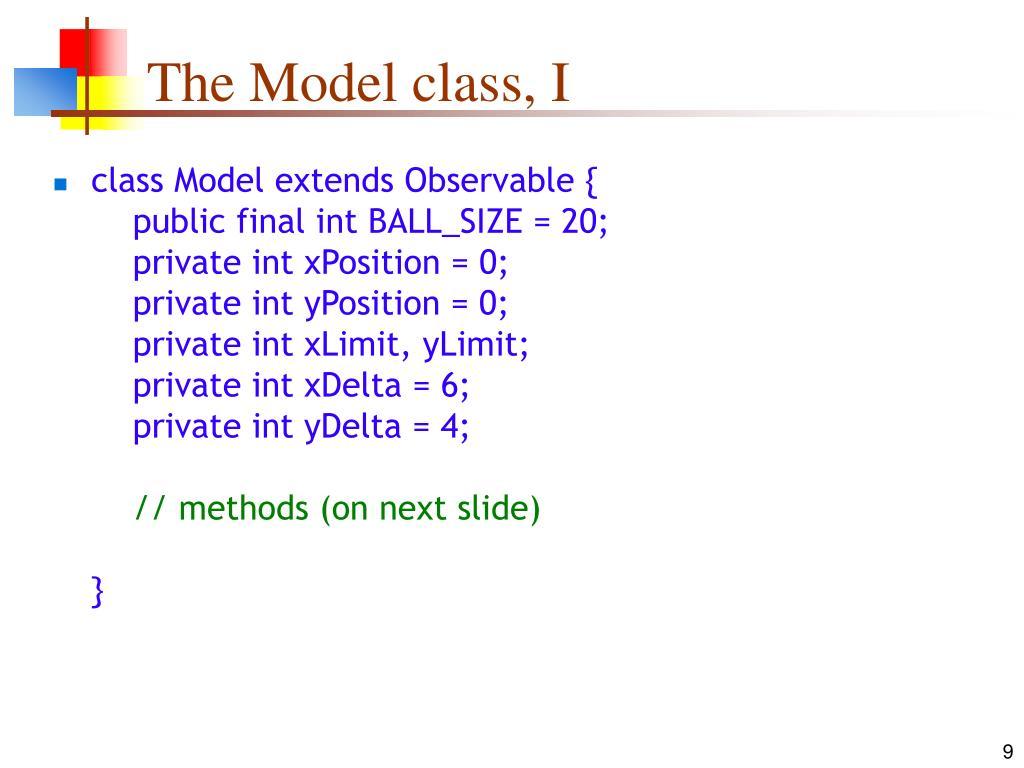 The Model class, I