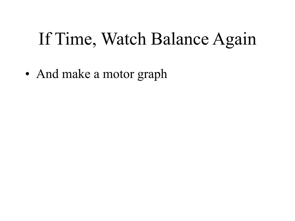 If Time, Watch Balance Again