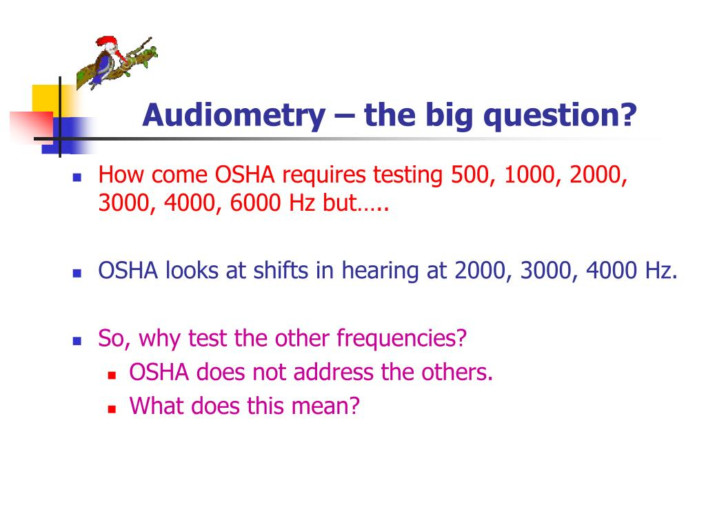 Audiometry – the big question?