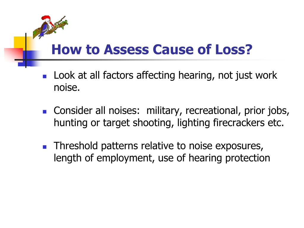 How to Assess Cause of Loss?