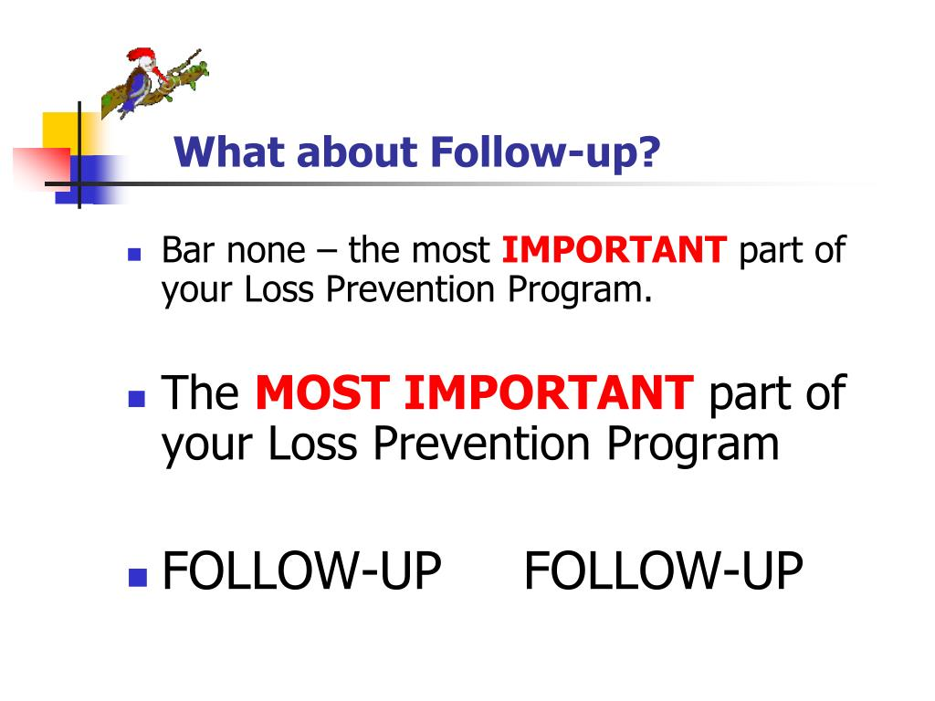 What about Follow-up?