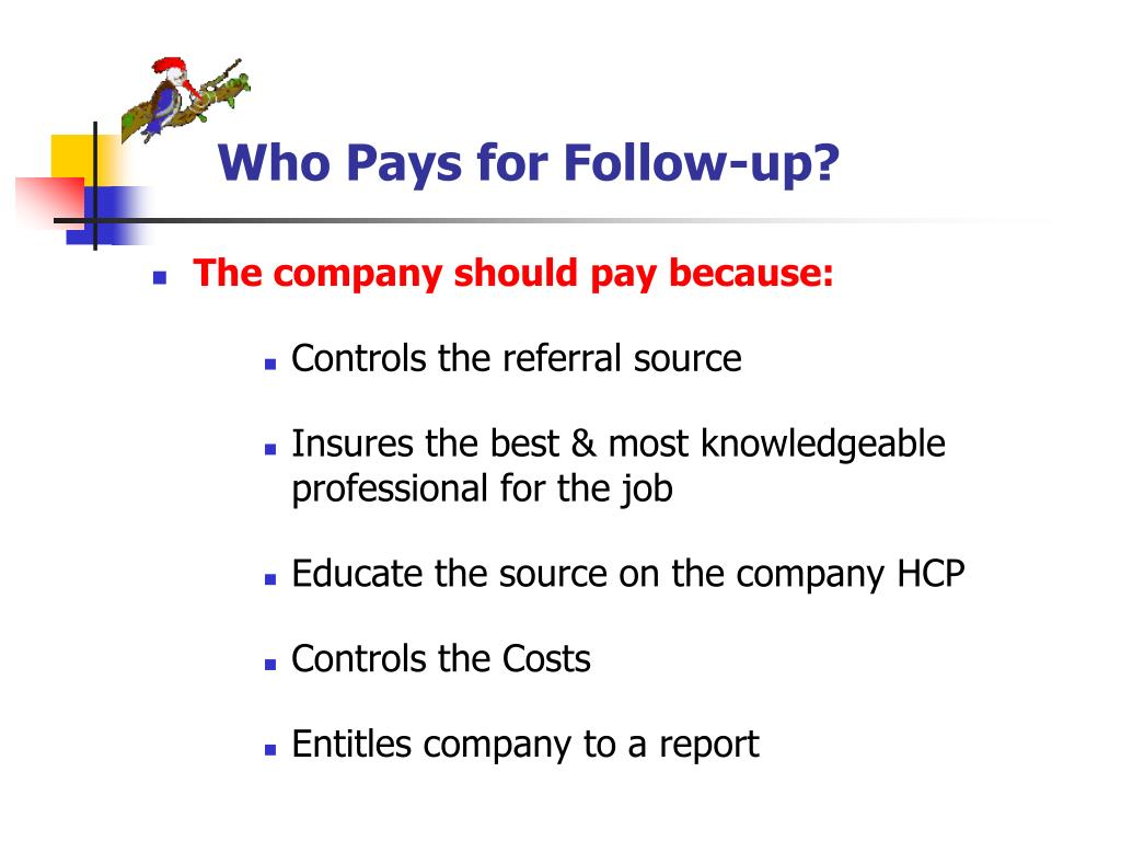 Who Pays for Follow-up?