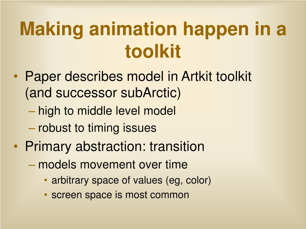 Making animation happen in a toolkit