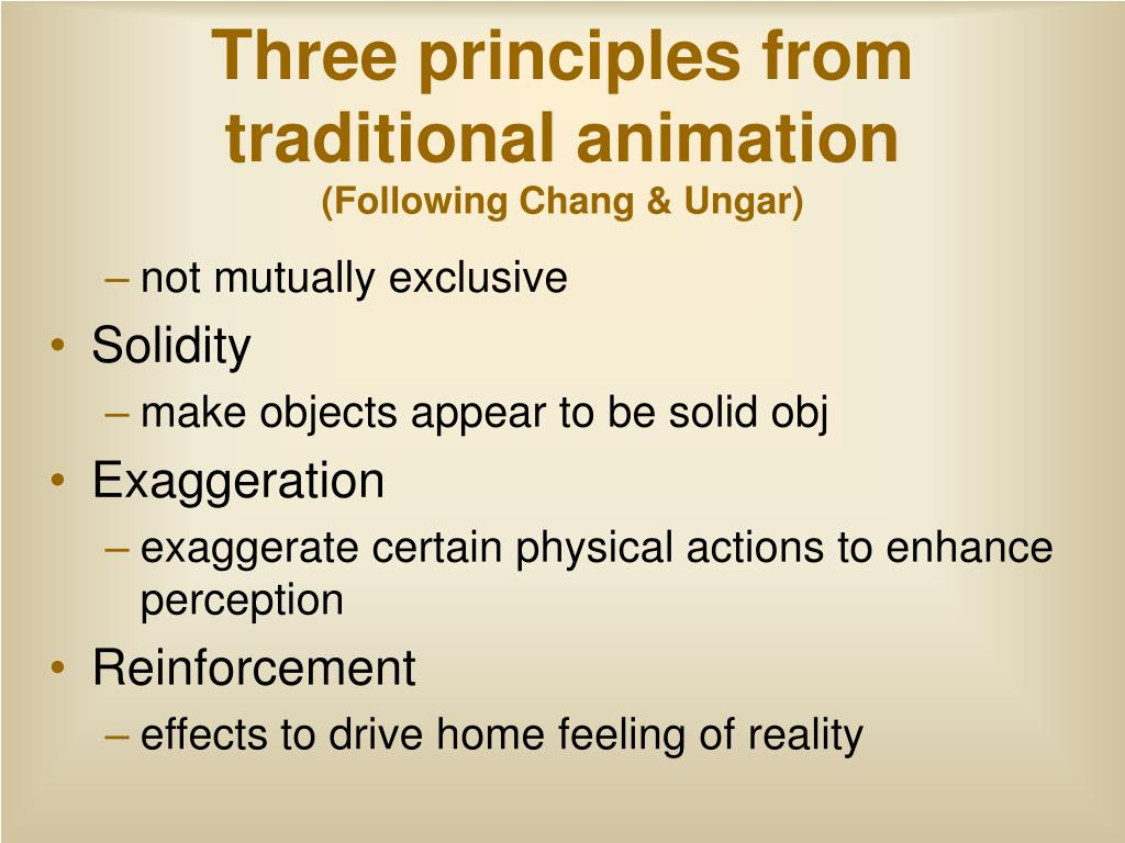 Three principles from traditional animation