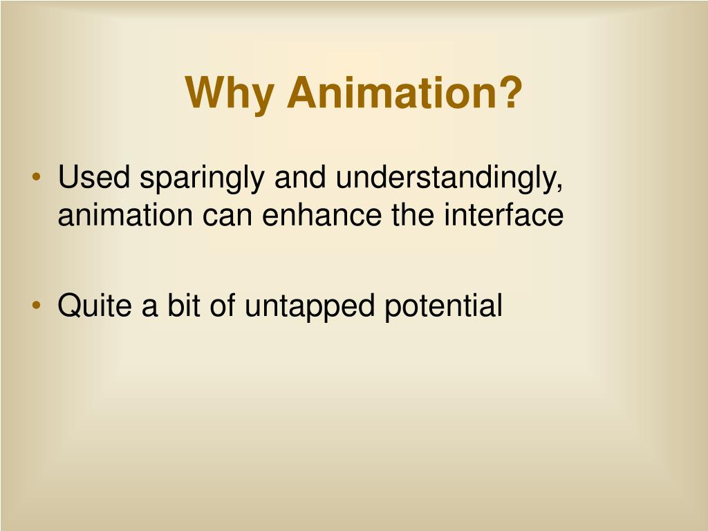 Why Animation?
