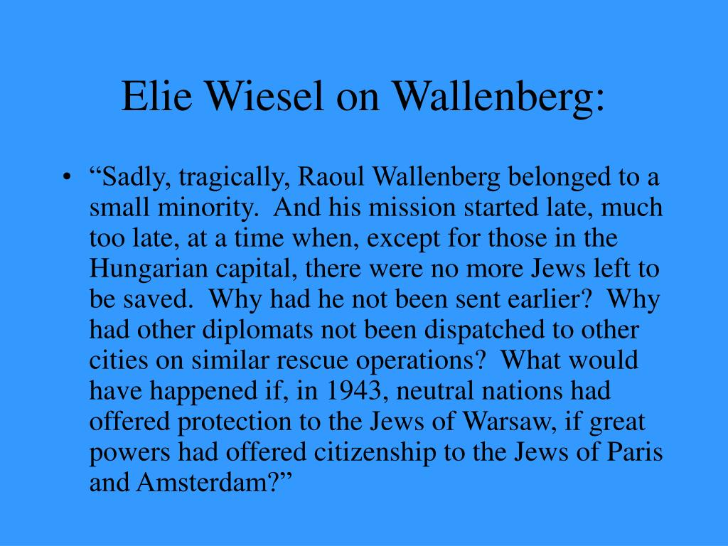Elie Wiesel on Wallenberg: