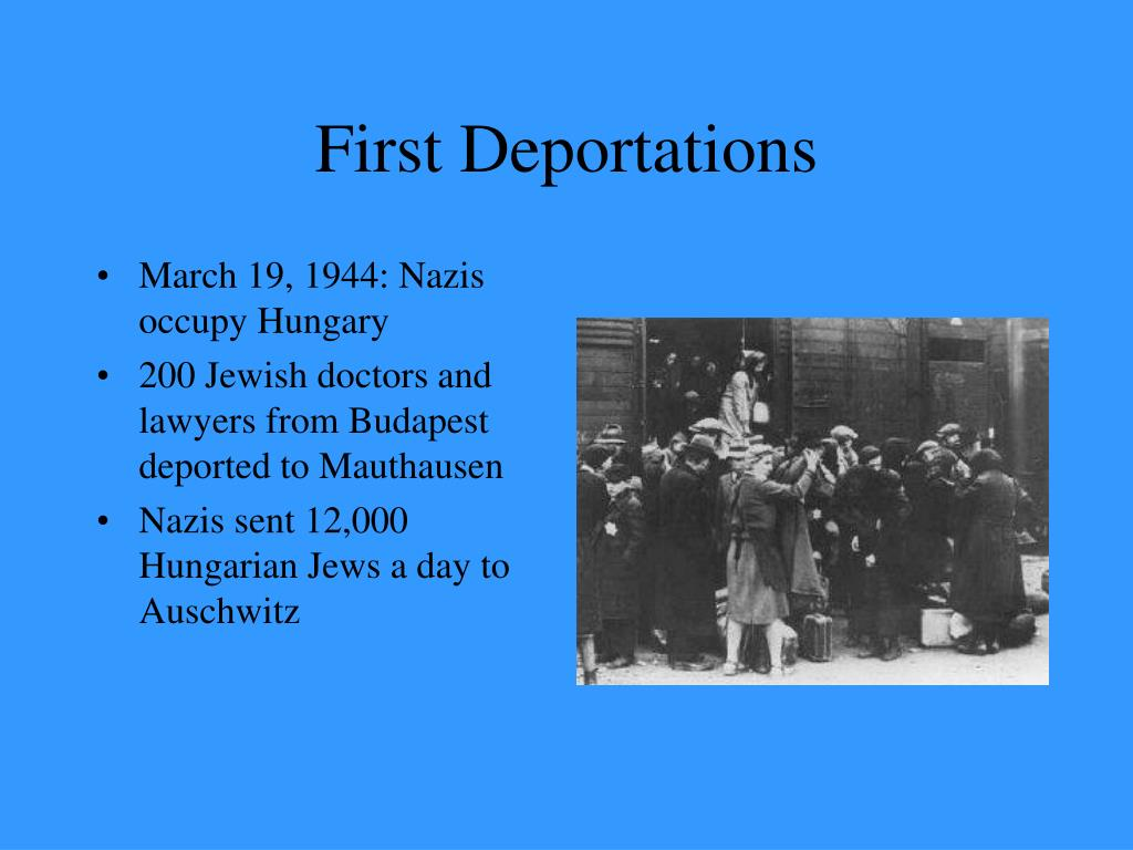 First Deportations