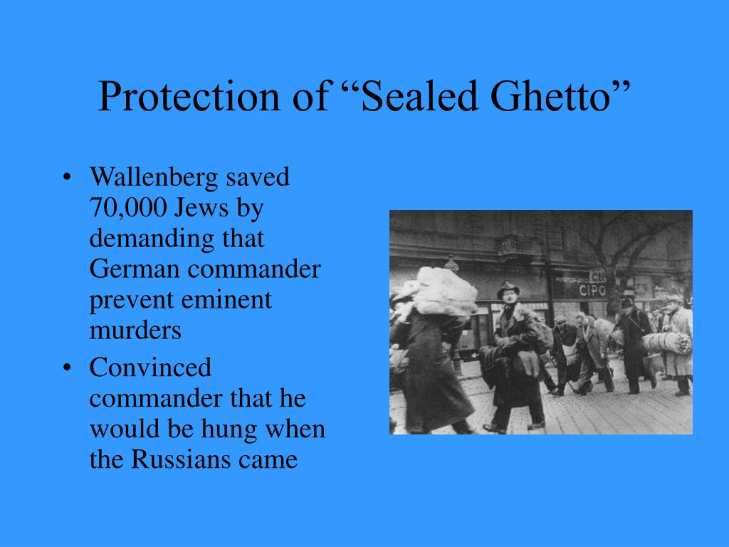 "Protection of ""Sealed Ghetto"""