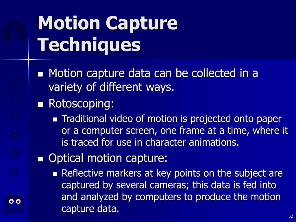 Motion Capture Techniques