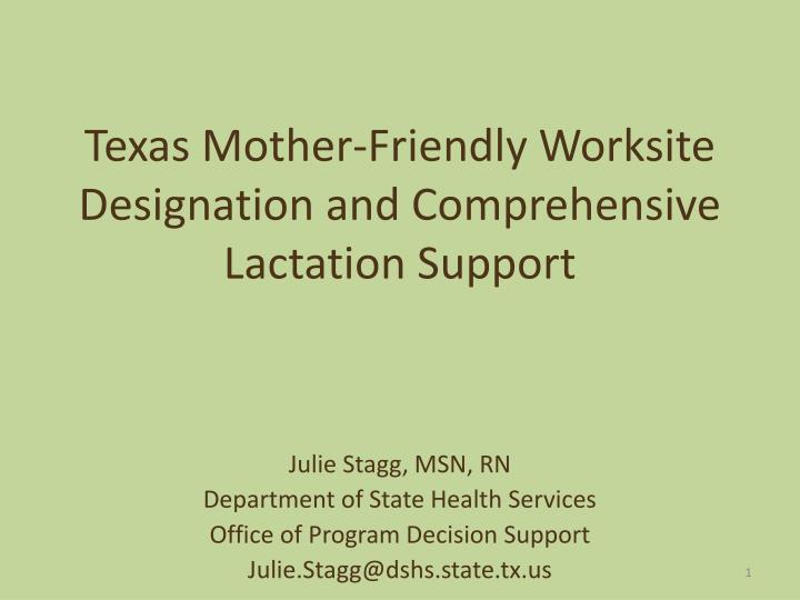 Texas mother friendly worksite designation and comprehensive lactation support l.jpg