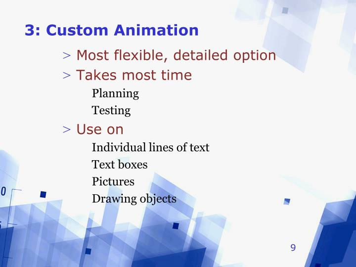 3: Custom Animation
