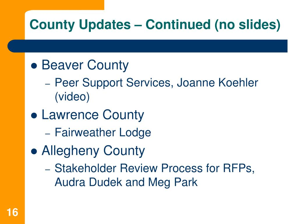 County Updates – Continued (no slides)