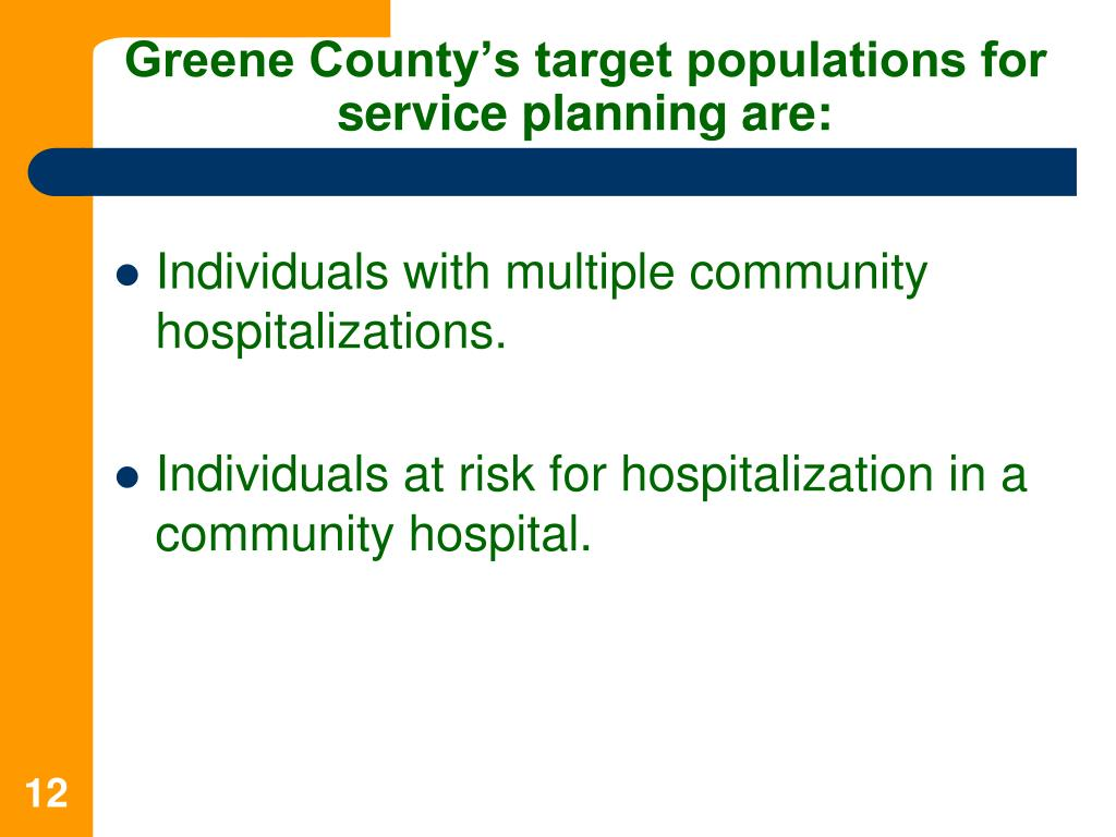 Greene County's target populations for service planning are: