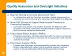 quality assurance and oversight initiatives10