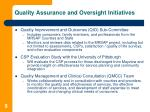 quality assurance and oversight initiatives9