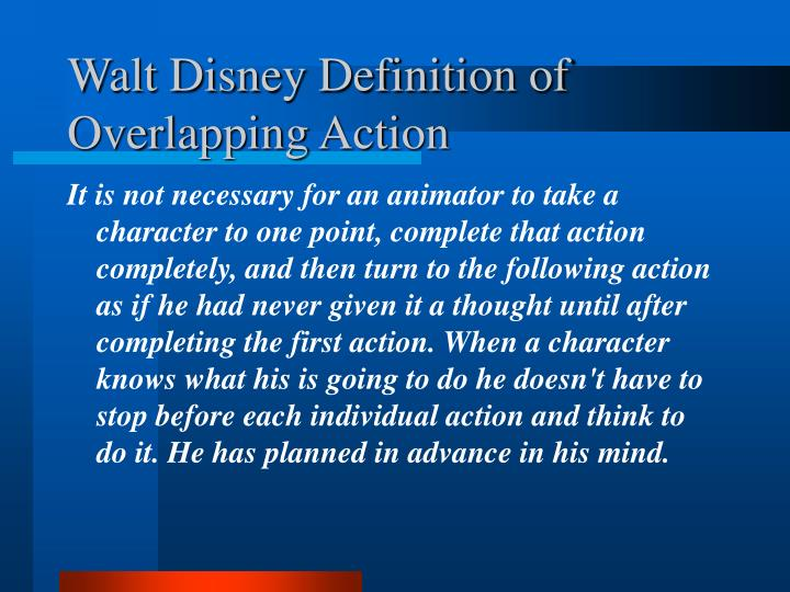 Walt Disney Definition of Overlapping Action