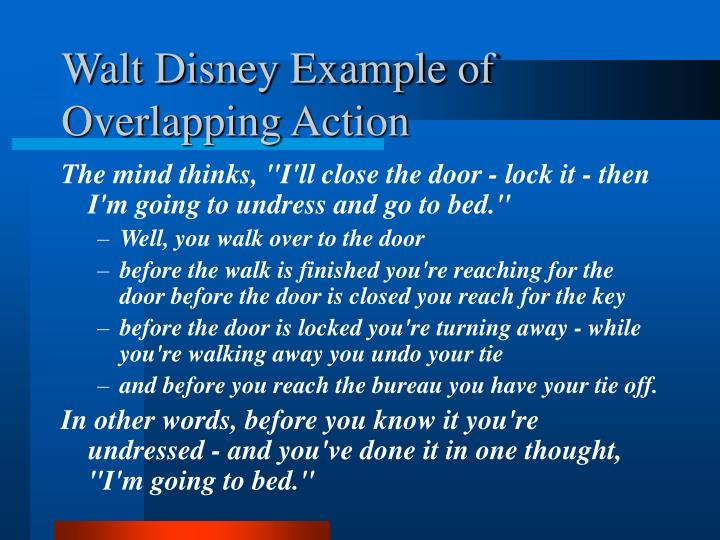 Walt Disney Example of Overlapping Action